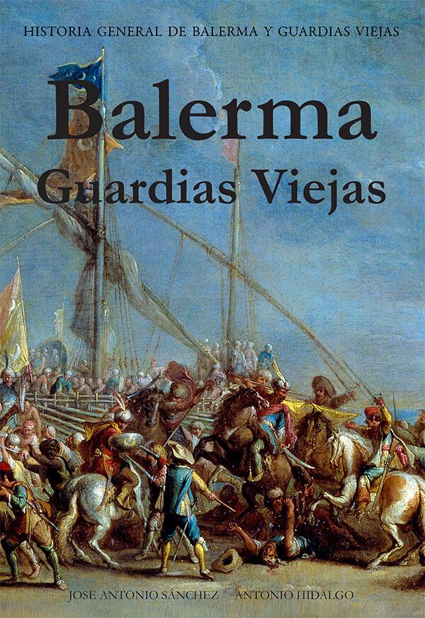 Historia general de Balerma y Guardias Viejas